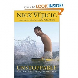 Unstoppable: The Incredible Power of Faith in Action [Hardcover]