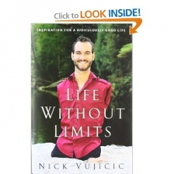 Life Without Limits: Inspiration for a Ridiculously Good Life [Hardcover]